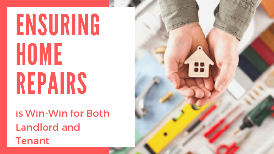 Ensuring Home Repairs is win-win for Both Landlord and Tenant
