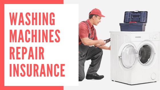 washing machine repair insurance