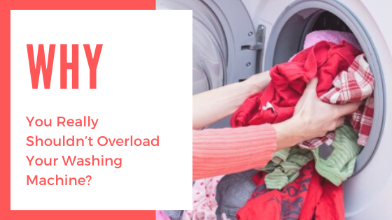 Why You Really Shouldn't Overload Your Washing Machine