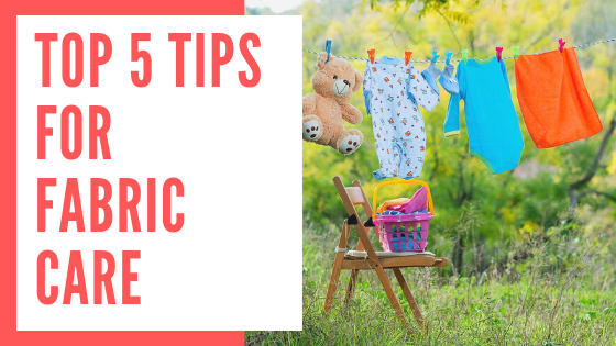 5 Tips for fabric care