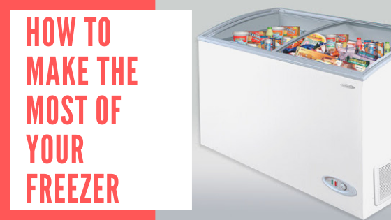 How to Make The Most of Your Freezer