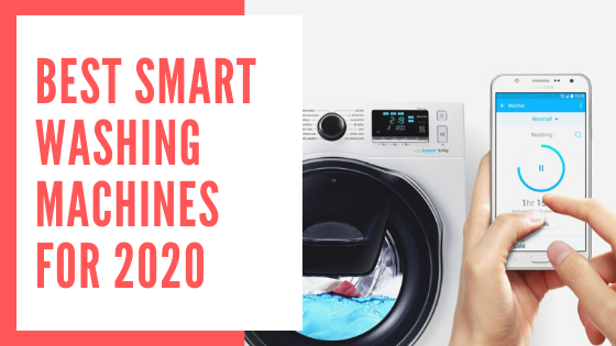 Best Smart Washing Machines for 2020